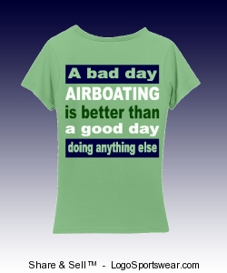 A bad day Airboating is better than a good day doing anything else Design Zoom